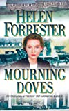 Front cover for the book Mourning Doves by Helen Forrester