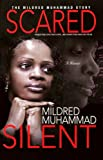 Scared Silent by Mildred Muhammad front cover