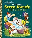 Seven Dwarfs Find a House (Disney Classic)