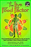 The Live Food Factor, Susan Schenck, 0977679519