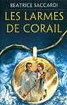 Les larmes de corail par Saccardi