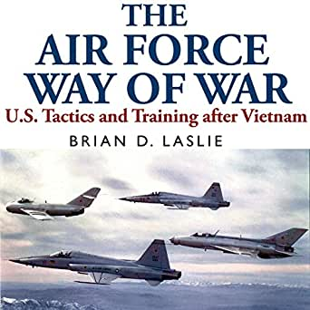 Amazon com: The Air Force Way of War: US Tactics and