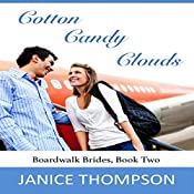 Cotton Candy Clouds: Boardwalk Brides, Book 2 | Janice Thompson