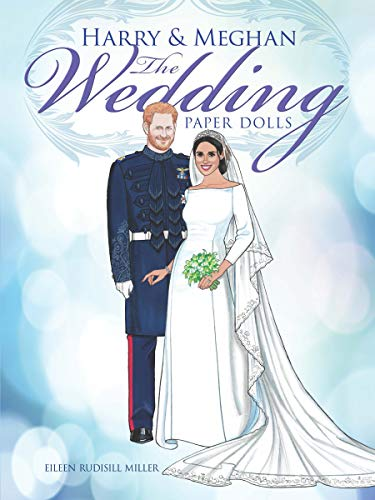 Harry and Meghan The Wedding Paper Dolls (Dover Royal Paper - Bridal Shops Princess Brides