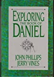 img - for Exploring the Book of Daniel (The Exploring series) book / textbook / text book