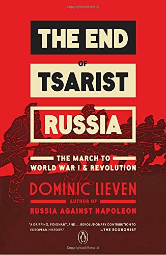 The End of Tsarist Russia: The March to World War …