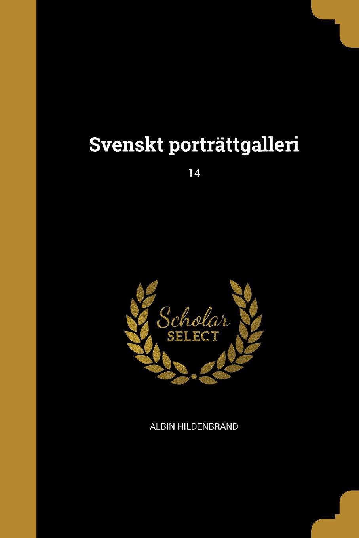 Download Svenskt Portrattgalleri; 14 (Swedish Edition) PDF