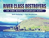 River Class Destroyers, Keith Butterley and Ken Macpherson, 1551250934