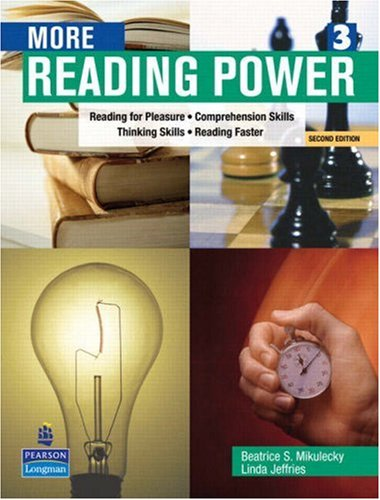 More Reading Power: Reading for Pleasure, Comprehension Skills, Thinking Skills, Reading Faster (Second Edition)