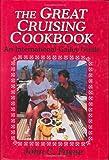 The Great Cruising Cookbook, John C. Payne, 0924486929