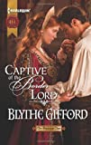 img - for Captive of the Border Lord (Brunson Clan Trilogy, Book 2) book / textbook / text book