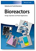 Bioreactors: Design, Operation and Novel Applications