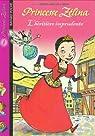 Princesse Zélina, tome 1 : L'Héritière imprudente par Muscat