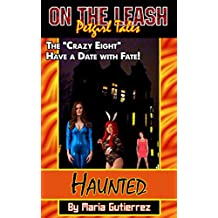 Haunted (On the Leash: Petgirl Tales Book 6)