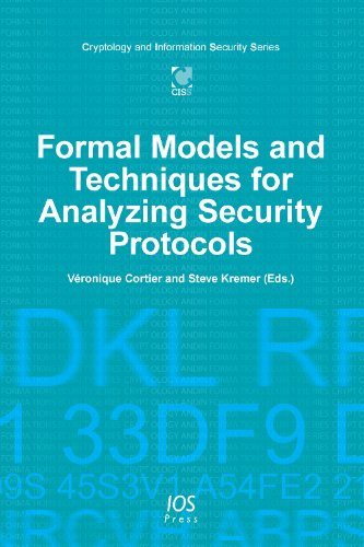 Formal Models and Techniques for Analyzing Security Protocols - Volume 5 Cryptology and Information Security Series