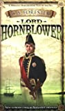 Lord Hornblower by C S Forester (October 31,2006)