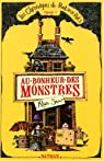 Les Chroniques de Pont-aux-Rats, Tome 1 : Au bonheur des monstres par Snow