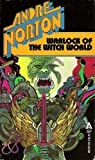 Warlock of the Witch World (Witch World: Estcarp Cycle, No. 4)