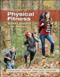 img - for Concepts of Physical Fitness: Active Lifestyles for Wellness, Loose Leaf Edition book / textbook / text book