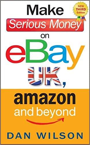 Pdf elektroniske bøger gratis download Make Serious Money on eBay UK, Amazon and Beyond 1857886089 PDF