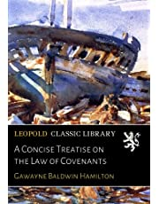 A Concise Treatise on the Law of Covenants