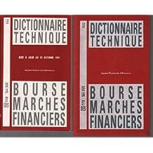 Le dictionnaire technique et sa mise à jour / la bourse et les marchés financiers ( 2 livres