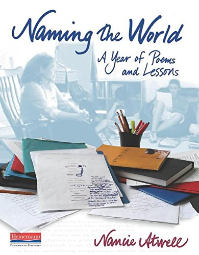 (Naming the World: A Year of Poems and Lessons)