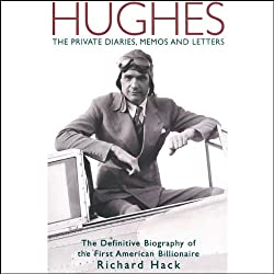 Hughes: The Private Diaries, Memos and Letters