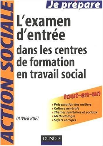 Lire en ligne L'examen d'entrée dans les centres de formation en travail social pdf