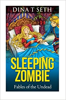 Book SLEEPING ZOMBIE- Fables of the Undead (zombie books for kids - Fables of the Undead) (Volume 5)