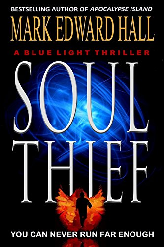 Soul Thief: A heart-pounding thriller that will keep you guessing until the stunning conclusion. (Blue Light Series Book 2)