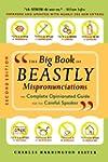 The Big Book of Beastly Mispronunciat...