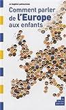 """Afficher """"Comment parler de l'Europe aux enfants"""""""