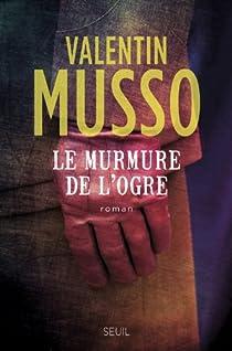 Le Murmure de l'ogre par Musso