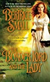 The Border Lord and the Lady, Bertrice Small, 0451230434