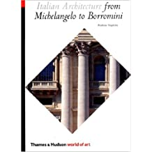 Italian Architecture: From Michelangelo to Borromini (World of Art) by Andrew Hopkins (2002-08-19)