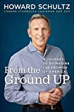 img - for From the Ground Up: A Journey to Reimagine the Promise of America book / textbook / text book