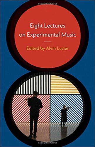 Download Eight Lectures on Experimental Music pdf