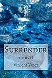 Surrender, Vincent Yanez, 1492239593