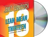 Lean Mean Thirteen (Stephanie Plum, No. 13) [UNABRIDGED] (Audio CD)