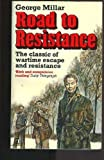 Road to Resistance, George Millar, 0316571431