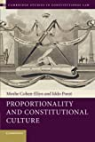 Proportionality and Constitutional Culture (Cambridge Studies in Constitutional Law)
