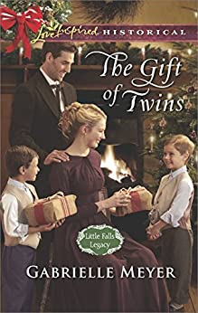 The Gift of Twins (Little Falls Legacy) by [Meyer, Gabrielle]