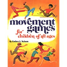 Movement Games For Children Of All Ages