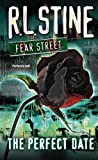 The Perfect Date (Fear Street (Unnumbered PB))