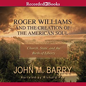 Roger Williams and the Creation of the American Soul Audiobook