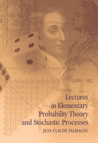 Lectures in Elementary Probability Theory and Stochastic Processes