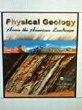 Physical Geology Across the American Landscape with Code, Coast Learning Systems and Renton, John, 0757599303