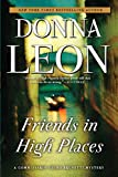img - for Friends in High Places (A Commissario Guido Brunetti Mystery) book / textbook / text book
