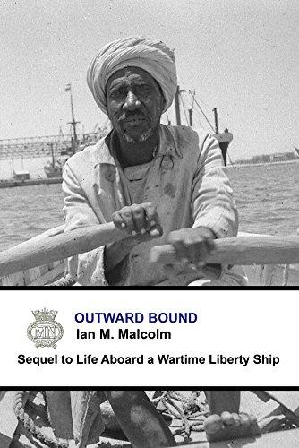 - Outward Bound: Blue Funnel Line (British - post ww11) (Merchant Navy Series Book 1)
